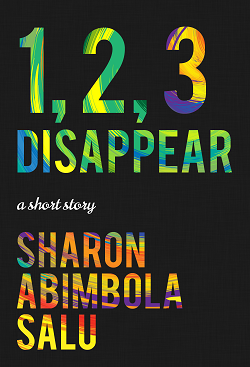 1 2 3 Disappear Short Story - Nigerian Fiction Writer